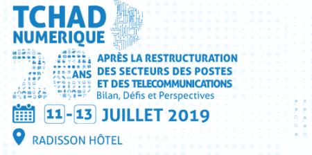 Forum Tchad Numérique 20 ans après la restructuration du secteur des postes et Tic. Bilan, défis et perspectives.